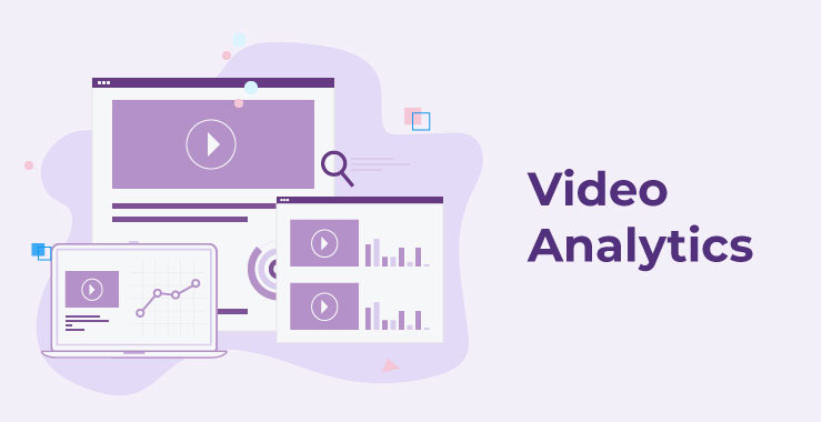 Video Analytics: Helping Sales and Marketing teams strategize content